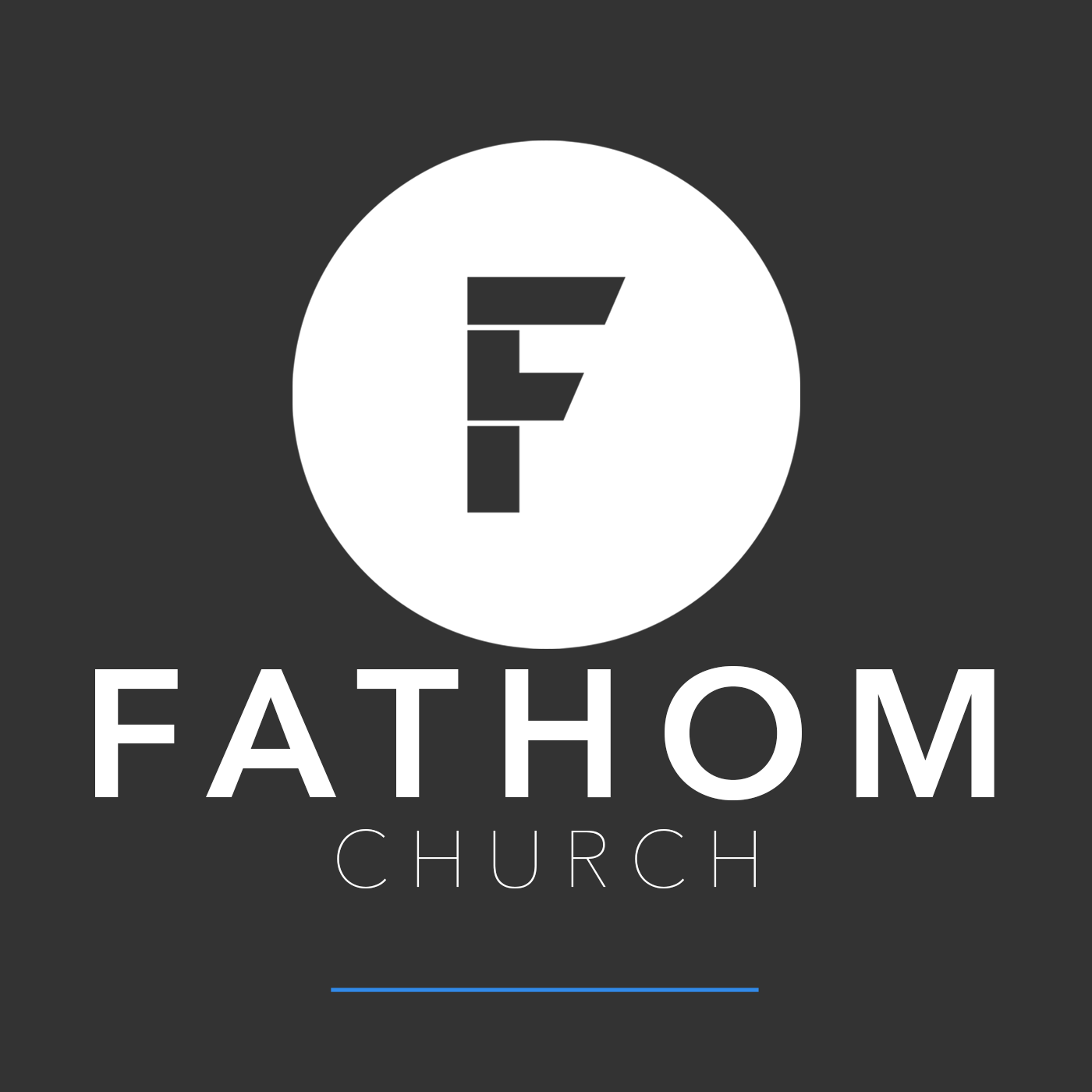 Podcast – Fathom Church